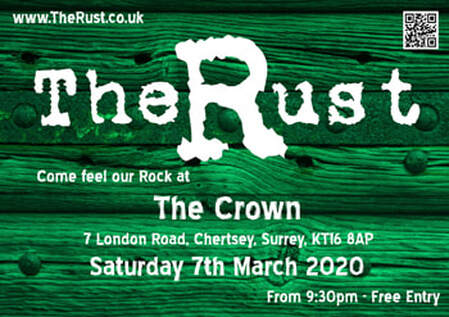 Flyer for the Rust gig at The Crown, Chertsey on Saturday 7th March 2020