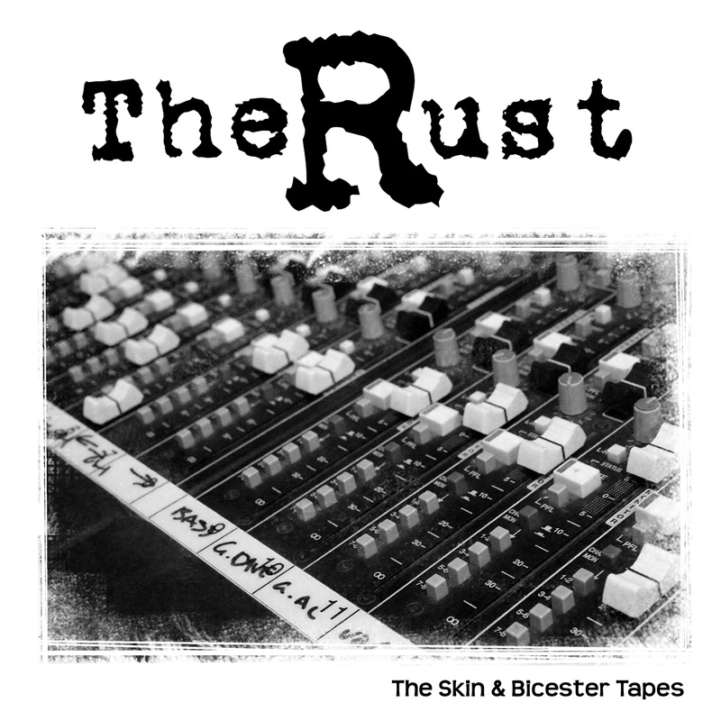 The Rust - The Skin & Bicester Tapes Demo Cover Artwork